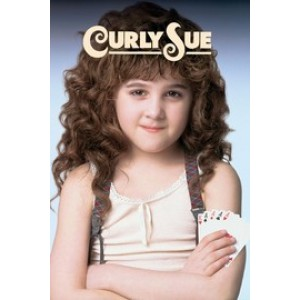 Curly Sue (1991)  James Belushi, Kelly Lynch