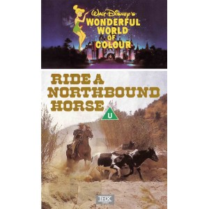 Ride the Northbound Horse (1969) Movie VHS Disney